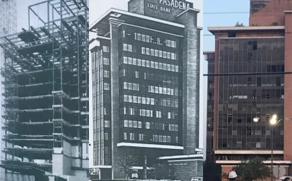 First Pasadena State Bank Building Through the Years